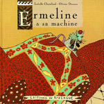 ermeline et sa machine