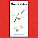 Mon Ti Chien -  2012